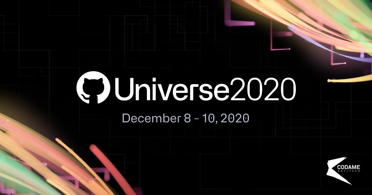 CODAME at Github Universe 2020