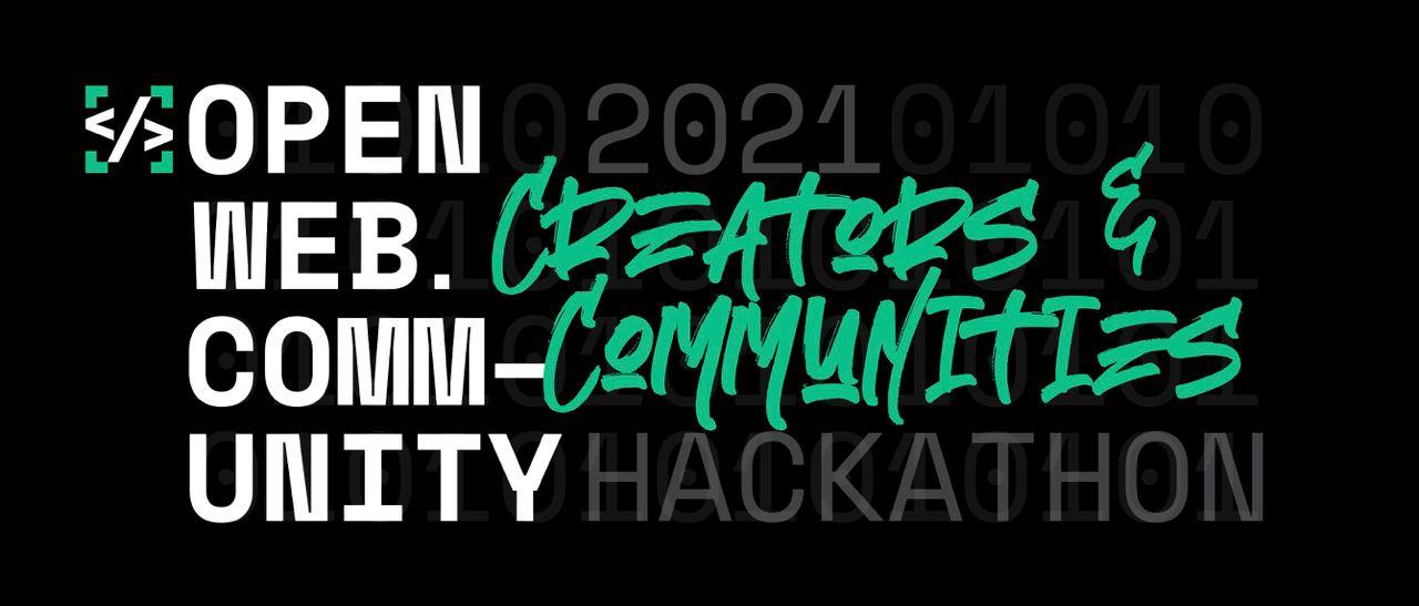 Creators and Communities Hackathon