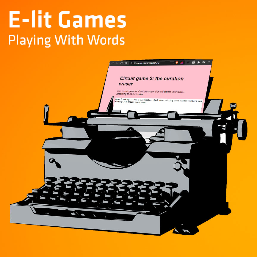 E-lit Games (Playing With Words)