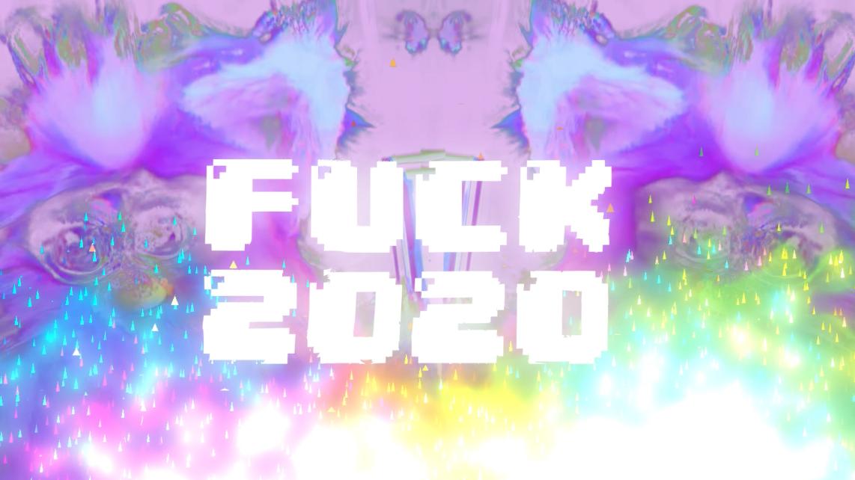 Fu(rb)k 2020