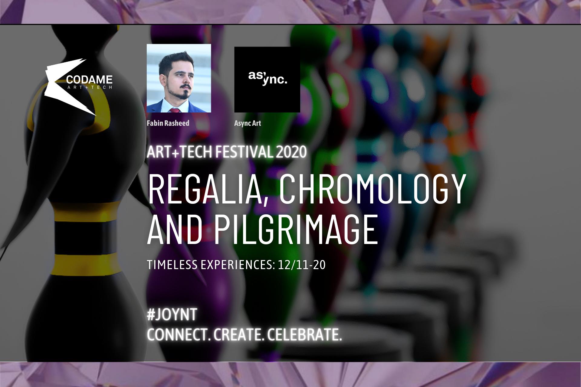 Regalia, Chromology and Pilgrimage
